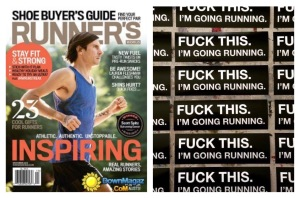 Fuck This. I'm Going Running. Courtesy of Scott Spitz
